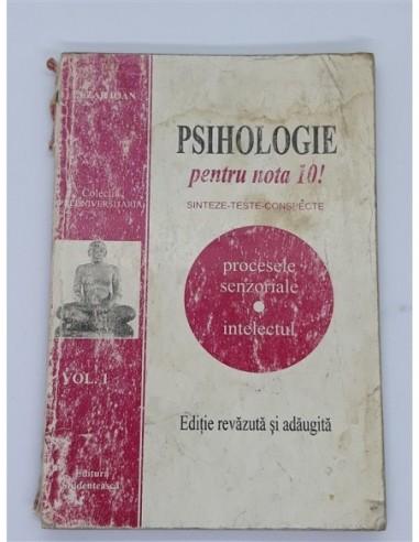Psihologie pentru nota 10 Sinteze,...