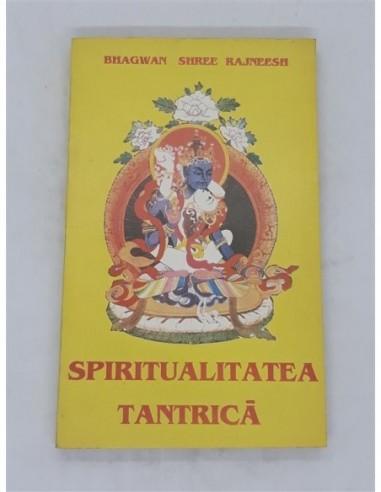 Spiritualitatea tantrica Bhagwan...