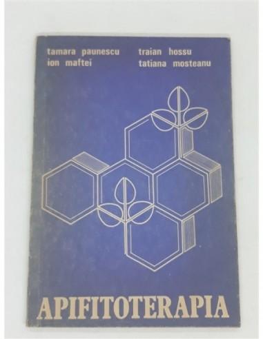 Apifitoterapia, Tamara Paunescu,...