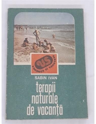 Terapii naturale de vacanta Sabin Ivan