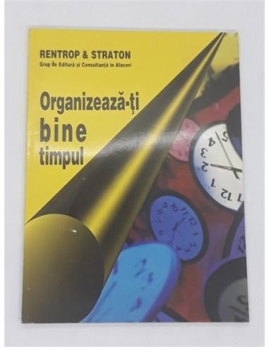 Organizeazati bine timpul,...