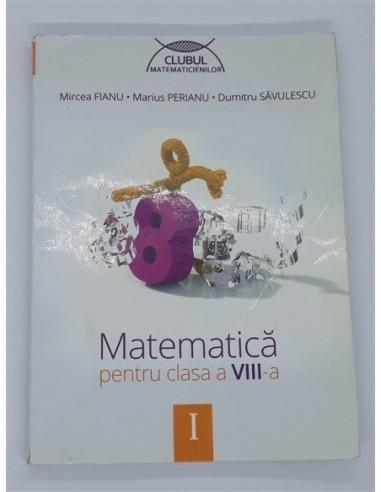 Matematica pentru clasa a VIII-a,...
