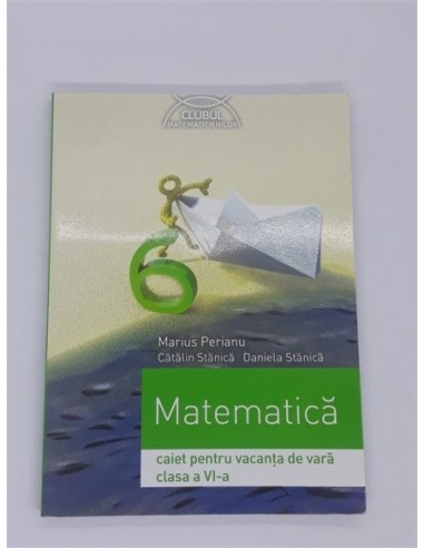 Matematica, clasa 6 Caiet pentru...